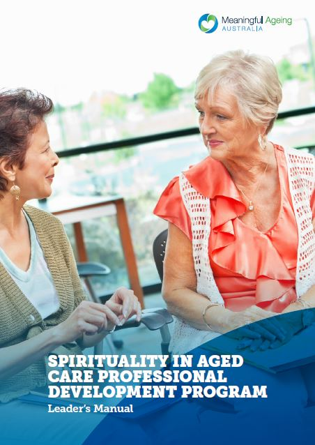 Spirituality in Aged Care: Launch of an important resource for aged care organisations