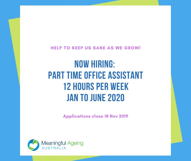 NOW HIRING: Part time Office Assistant Jan-June 2020